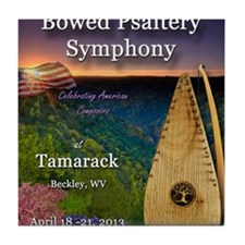 The 4th Annual Bowed Psaltery Symphon Tile Coaster