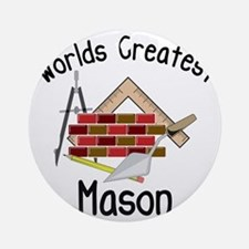 Worlds Greatest Mason Round Ornament