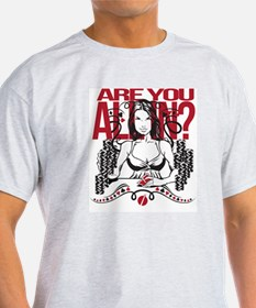 Are you all in? T-Shirt