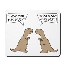 T-Rex Feelings, Hilarious Mousepad
