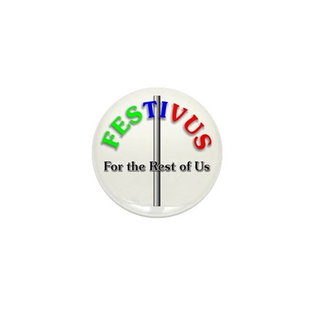 """Festivus For The Rest of Us 10 1"""" Buttons"""