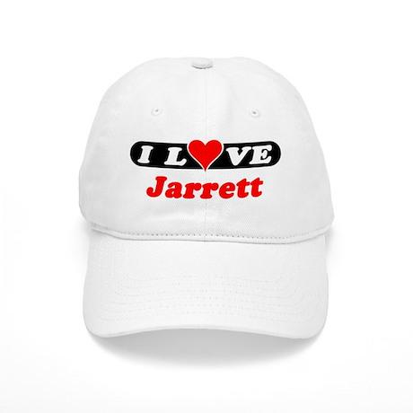 I Love Jarrett Cap