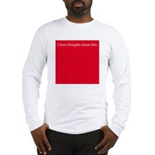 Thoughts about Red Long Sleeve T-Shirt