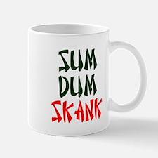 SUM DEM SKANK! Mugs