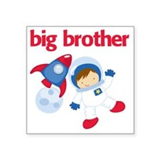 "Astronaut Big Brother Square Sticker 3"" x 3"""