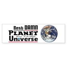 Best Damn Planet - Bumper Bumper Sticker