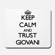 Keep Calm and TRUST Giovani Mousepad
