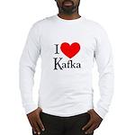 I Love Kafka Long Sleeve T-Shirt