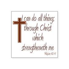 """Philippians 4 13 Brown Cros Square Sticker 3"""" x 3"""""""