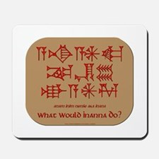 What Would Inanna Do? Mousepad