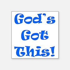 "Gods Got This B Square Sticker 3"" x 3"""