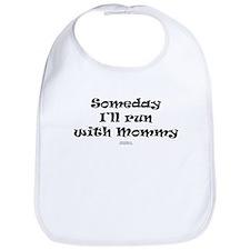 Someday with Mommy Bib