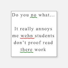 "Proof Read Square Sticker 3"" x 3"""