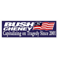 Bush-Cheney: Capitalizing on Tragedy