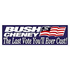Bush-Cheney: The Last Vote to Cast