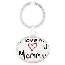 I love my Mommy Oval Keychain