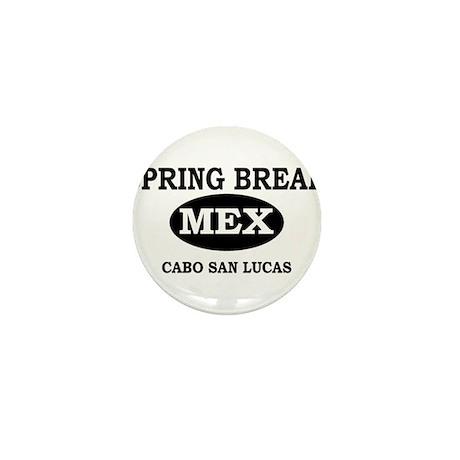 Spring Break Cabo San Lucas, Mini Button
