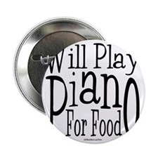 """Will Play Piano 2.25"""" Button"""