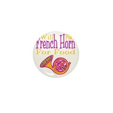 Will Play French Horn Mini Button