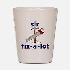 Sir Fix-A-Lot Shot Glass