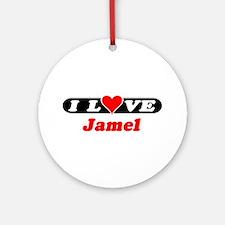 I Love Jamel Ornament (Round)