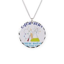 Biology Was Too Easy Necklace