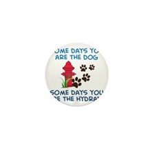 Some Days Mini Button