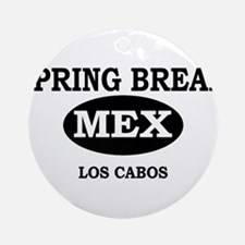 Spring Break Los Cabos, Mexic Ornament (Round)