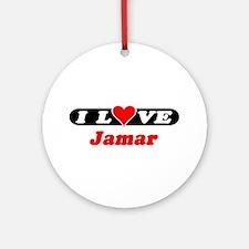 I Love Jamar Ornament (Round)