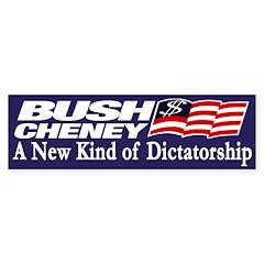 Bush-Cheney: A New Kind of Dictatorship