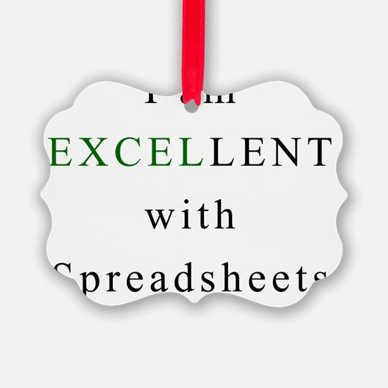 Excellent Spreadsheets Ornament