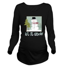 Let It Snow Long Sleeve Maternity T-Shirt