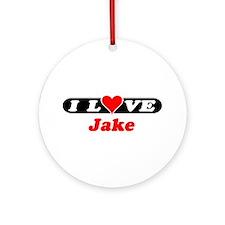 I Love Jake Ornament (Round)