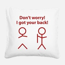 gotYourBack3D Square Canvas Pillow