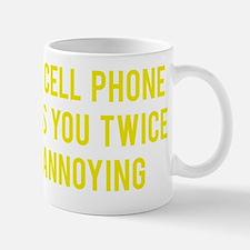 cellPhoneAnnoying1E Mug