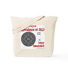 Apocalypse Survivors Sweatshirt Tote Bag