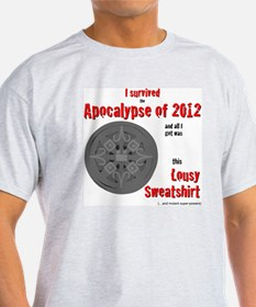 Apocalypse Survivors Sweatshirt T-Shirt