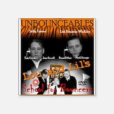 """The Unbounceables Square Sticker 3"""" x 3"""""""