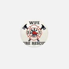 Fire Fighters Wife Mini Button
