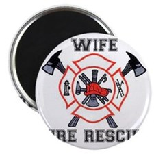 Fire Fighters Wife Magnet