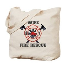 Fire Fighters Wife Tote Bag