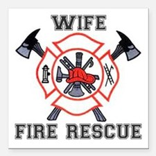 """Fire Fighters Wife Square Car Magnet 3"""" x 3"""""""
