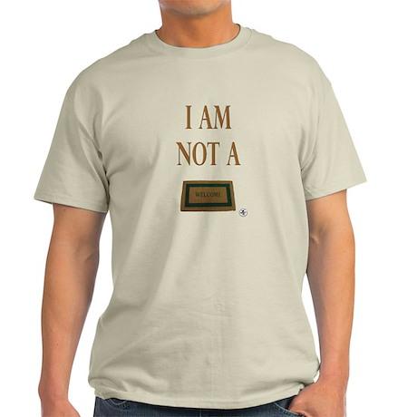 Not a Door Mat Light T-Shirt
