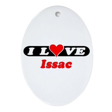 I Love Issac Oval Ornament