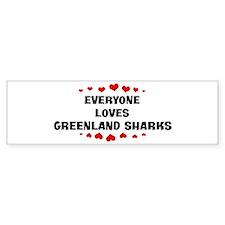 Loves: Greenland Sharks Bumper Bumper Sticker