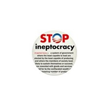 Stop Obama's Ineptocracy Mini Button