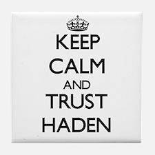 Keep Calm and TRUST Haden Tile Coaster