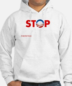 Stop Obama's Ineptocracy Hoodie