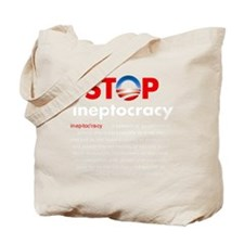 Stop Obama's Ineptocracy Tote Bag