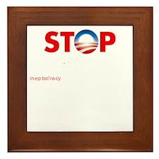 Stop Obama's Ineptocracy Framed Tile